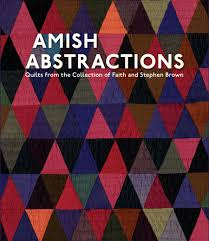 Amish Quilt Patterns Fascinating Amish Abstractions Quilts From The Collection Of Faith And Stephen