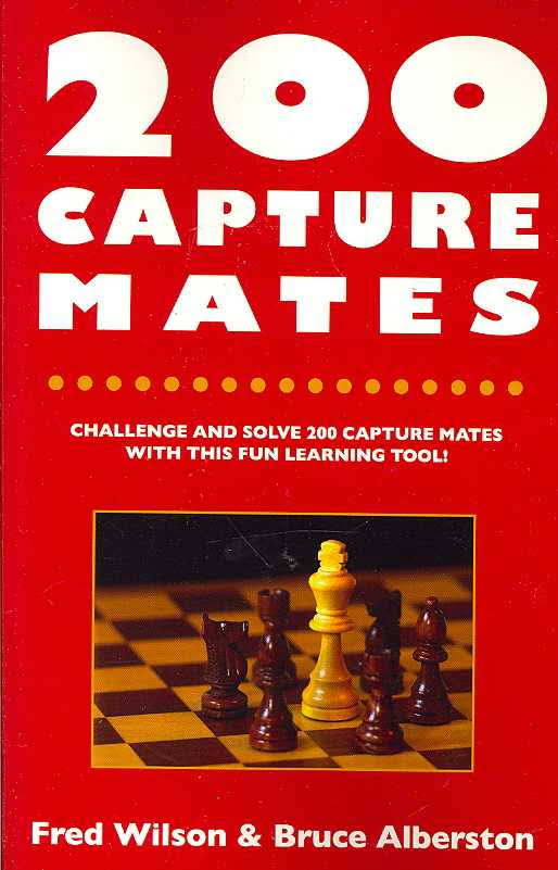 Fred Wilson_200 Capture Mates: One and Two Move Checkmates Images?q=tbn:ANd9GcQ-azB7z3MWmN5nDNW9iqhpPNmH9HH7m8afCOGdKSf9PDaOInvl