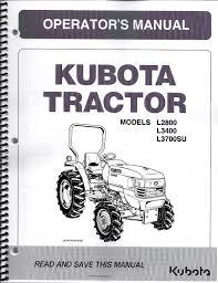 business industrial manuals books kubota products kubota l2800 l3400 l3700su tractor loader operator manual from kubota