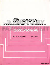 2004 toyota sienna wiring diagram manual original 2004 2010 toyota sienna body collision repair shop manual original