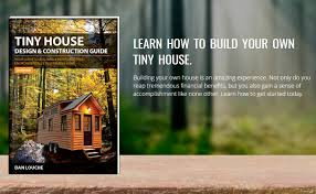 tiny house reviews. Tiny House Design And Construction Guide Review Reviews
