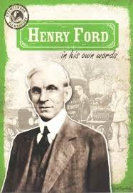 the best henry ford biography ideas henry ford henry ford in his own words
