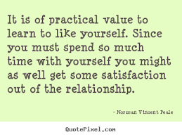 Like Yourself Quotes Best of Customize Picture Quotes About Love It Is Of Practical Value To