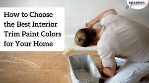 interior trim paint colors helpful