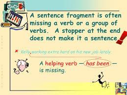 Sentence Fragments Grammar Sentence Fragments