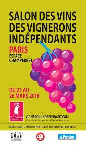 oui fm vous invite au 25ème salon des vignerons indépendants de 2018 du 23 au 26 mars 2018 espace champerret