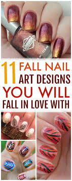 Easy Fall Nail Designs For Beginners 11 Fall Nail Art Designs You Need To Try Now