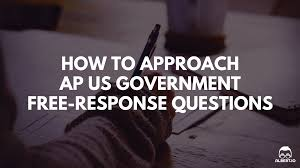 how to approach ap us government frqs io