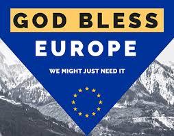 Afbeeldingsresultaat voor god bless europe
