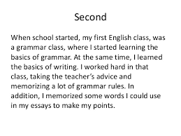 writing when english is not my first language viola gjylbegaj  secondwhen school started my first english class