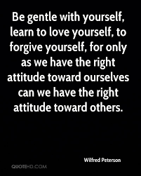 Learning To Love Yourself Quotes Wilfred Peterson Quotes QuoteHD 93