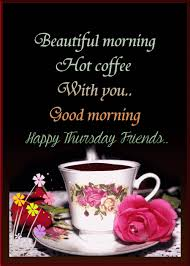 Beautiful Thursday Quotes Best of Happy Thursday THURSDAY 24 Pinterest Beautiful Morning Quotes