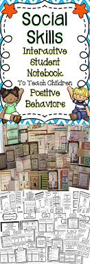 social skills interactive student notebook student children and this interactive notebook is all about social skills children will learn positive social skills to
