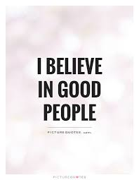 Quotes About Good People Best 48 Beautiful Good People Quotes And Sayings
