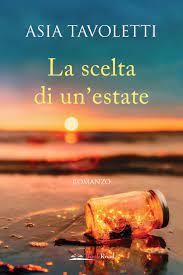 La scelta di un'estate eBook por Asia Tavoletti - 9788833226057
