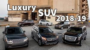 luxury full size suv top 10 best luxury suv 2018 coming in 2018 2019 youtube