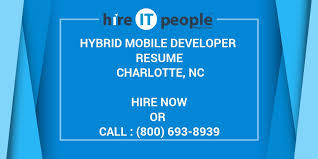 Mobile Developer Resume Hybrid Mobile Developer Resume Charlotte Nc Hire It People We