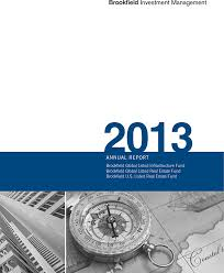 brookfield investment management 2016 annual report brookfield global listed infrastructure fund brookfield global listed real estate fund brookfield u s