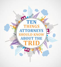 Trid Laws Ten Things Attorneys Should Know About The Trid The Judicial Title