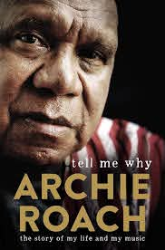 Book by Archie Roach ...