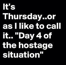Thursday Long Weeks Lol Funny Funny Quotes Work Humor