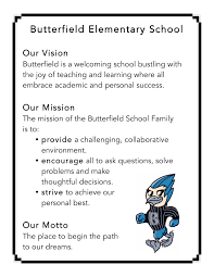 mission statement about us butterfield elementary school mission statement