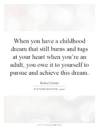 Childhood Dream Quotes