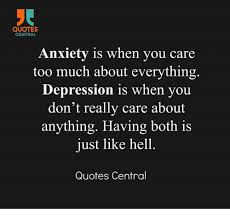 Anxiety Quotes Gorgeous QUOTES CENTRAL Anxiety Is When You Care Too Much About Everything