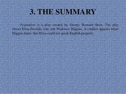 i drama analysis of characterizations and plot of pyg on by george 5 3 the summary pyg on is a play created by george bernard shaw