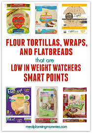 what flour tortillas are low in weight watchers smart points
