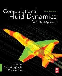 fluid dynamics. computational fluid dynamics - 3rd edition isbn: 9780081011270, 9780081012444 i