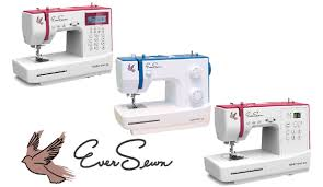 Who Makes Eversewn Sewing Machines