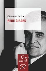 René Girard - Christine Orsini - Que sais-je ? - Format Physique et Numérique | PUF