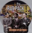The Rat Pack and Friends: Crooners of Las Vegas