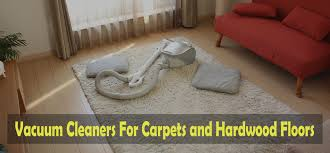 best vacuum for carpet and hardwood floors