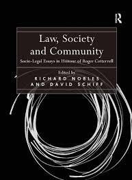 law society and community socio legal essays in honour of roger law society and community socio legal essays in honour of roger cotterrell hardback routledge