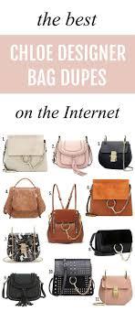 Chloe Designer Bags 11 Chloe Designer Bag Dupes Fashion Finds Under 100