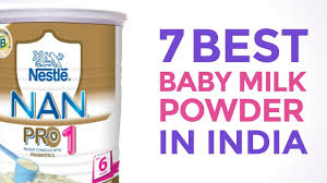 Nan Pro 1 Dosage Chart 7 Best Baby Milk Powders In India With Price Best Formula For Infants You Can Trust 2017