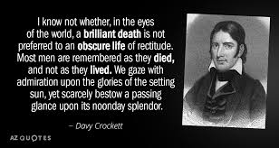 Davy Crockett Quotes Cool TOP 48 QUOTES BY DAVY CROCKETT AZ Quotes