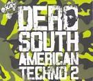South American Techno 2