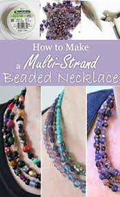 diy jewelry tutorial how to make a multi strand beaded necklace