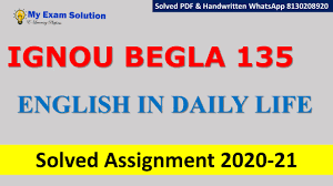 Assignment class 6 english 2021 answer and solution for 2nd week question gets it way to the publishment. Begla 135 English In Daily Life Solved Assignment 2020 21 My Exam Solution