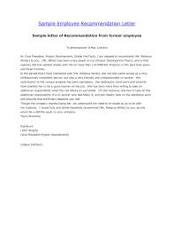 Letter Of Recommendation Former Employee The Letter Sample