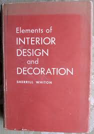 Elements Of Interior Design And Decoration elements of interior design and  decoration ~ sherrill whiton