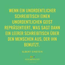 Albert Einstein Wenn Ein Unordentlicher Schreibtisch Agitano