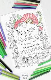 You can find so many unique, cute and complicated pictures for children of all ages as well as many g. Kindness Quote Coloring Page Easy Peasy And Fun