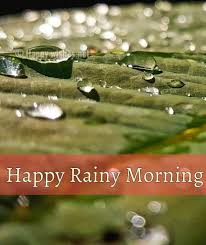Good Rainy Morning Quotes Best Of 24 Good Morning Wishes For A Rainy Day Happy Wishes
