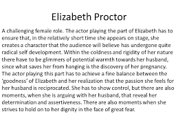 elizabeth proctor essay elizabeth proctor character traits analysis video lesson the crucible overview elizabeth proctor character traits analysis video lesson the crucible