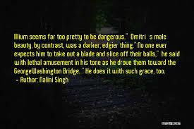 Dangerous Beauty Quotes Best of Top 24 Quotes Sayings About Dangerous Beauty