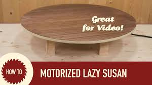 How to Make a Motorized Lazy Susan. Perfect for Shooting Video! - YouTube
